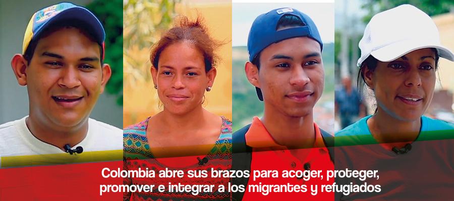 Colombia abre los brazos para acoger, proteger, promover e integrar a migrantes y refugiados